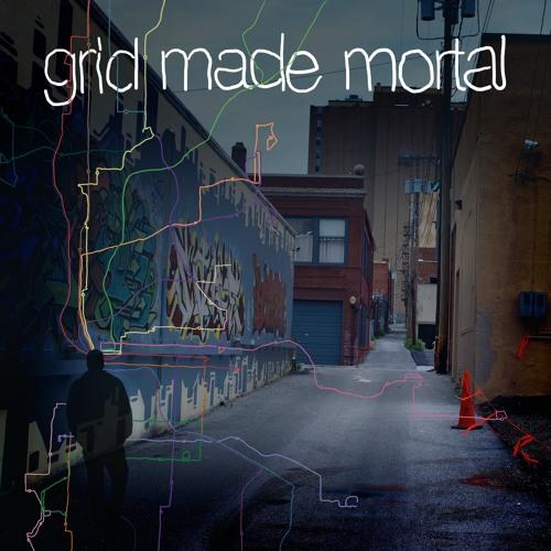 Grid Made Mortal EP