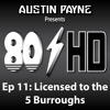 Ep 11 ~ Austin Payne - Licensed To The 5 Burroughs (Beastie Boys Mix)