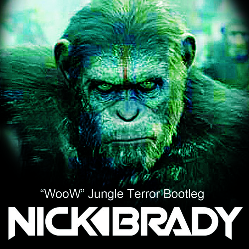 NICK BRADY - WooW (Jungle Terror Bootleg)