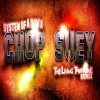 Chop Suey (The Living Tombstone's Remix)