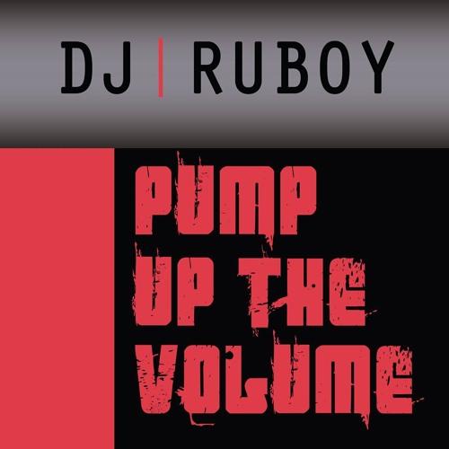 Dj Ruboy - Pump Up The Volume Previa