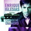 Nightcore Cuando me enamoro - Enrique Iglesias & Juan Luis Guerra Portada del disco