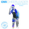 Omi - Cheerleader (Ultimate Rejects Remix) FREE DOWNLOAD