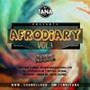 Download DJ Tana - #AfroDiaryVol3 Afrobeats CD Mp3