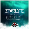STARLYTE feat. NIXALE - Break My Fall | AirwaveMusic Release mp3