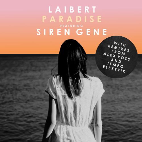 Laibert - Paradise (Tempo Elektrik Remix)
