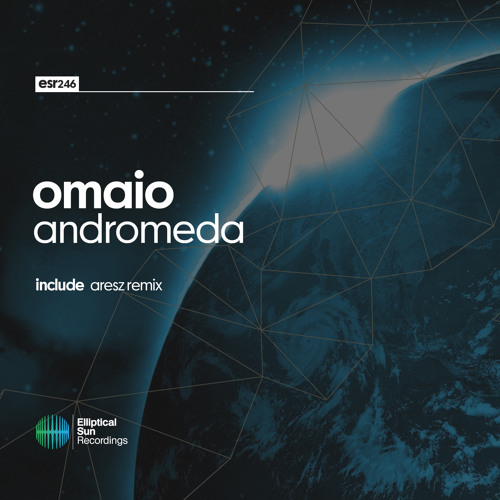 OMAIO - Andromeda [ ESR246 ] OUT NOW