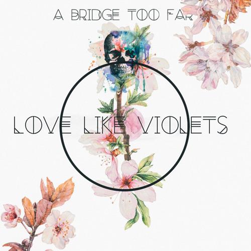 Love Like Violets