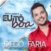 Diego Faria - Eu Tô de Boa