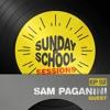 Sam Paganini | Sunday School Sessions: Episode 052