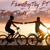 FameBoyTay FT Relloo - Ride