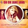 Oh Oh Jaane Jaana - DJ Ritika Laufeia Remix | Demo