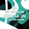 Akhirnya Kau Tahu (Ayu feat. Chris Atherside)