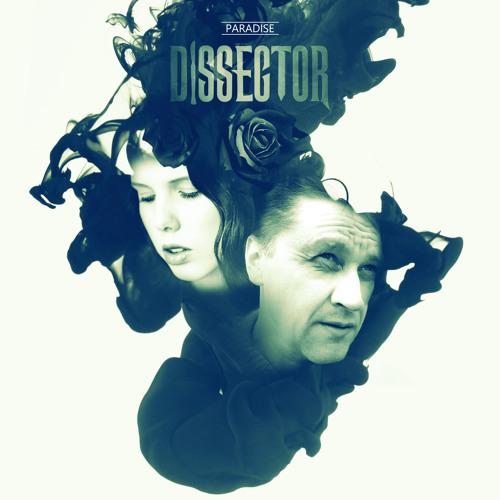 Dissector - Paradise (feat. Anna.Dust.)