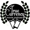 True Currency Movie Podcast - Episode 002: Avengers Age Of Ultron