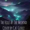 The Hills // The Weeknd (Cover)