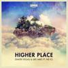 Dimitri Vegas & Like Mike Feat. Ne-Yo - Higher Place (RoyalBlint Remix) Free download