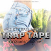 DIRTY BASS BABES - TRAP TAPE NO. 2 - mixed by Djane Pussy Power