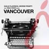 Guille Placencia & George Privatti - Vancouver (Original Mix)