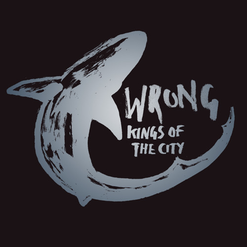 Kings Of The City - Wrong (Muzzy Remix)