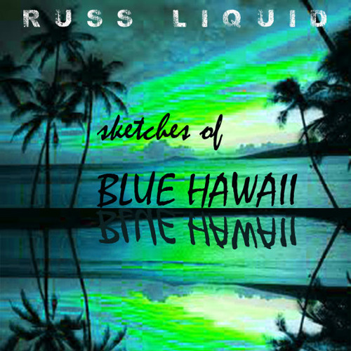 Sketches Of Blue Hawaii