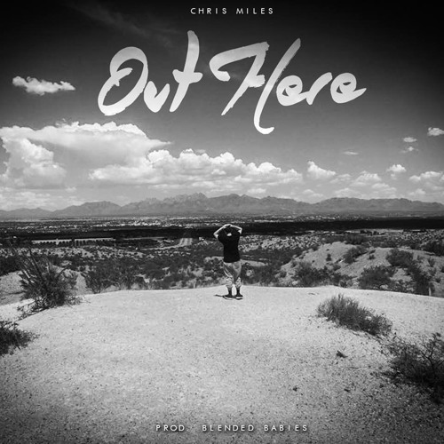 "16-Year-Old Rapper Chris Miles Recruits Blended Babies for Refreshing Single, ""Out Here"""