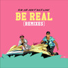 Be Real (Wax Motif & Gladiator Remix)