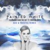 Painted White feat. Cristina Soto (Au5 & Fractal Remix)