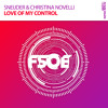 Sneijder & Christina Novelli - Love Of My Control **OUT NOW!!**