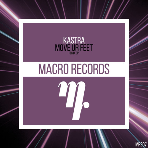 Kastra - Move Ur Feet (Aylen Remix)