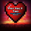 Auburn - The Perfect Two (SnowFlakez! Remix)