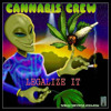 Cannabis Crew-Puff Puff Pass
