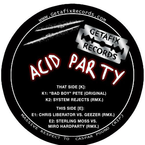 Getafix_015_Acid_Party_BadBoyPete_Original