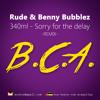 BCA Q1 - 340ml - Sorry for the delay (Rude & Benny Bubblez remix)