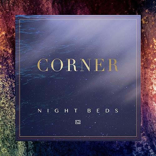 "Night Beds - ""Corner"""