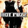 Movie Roundtable- Hot Fuzz