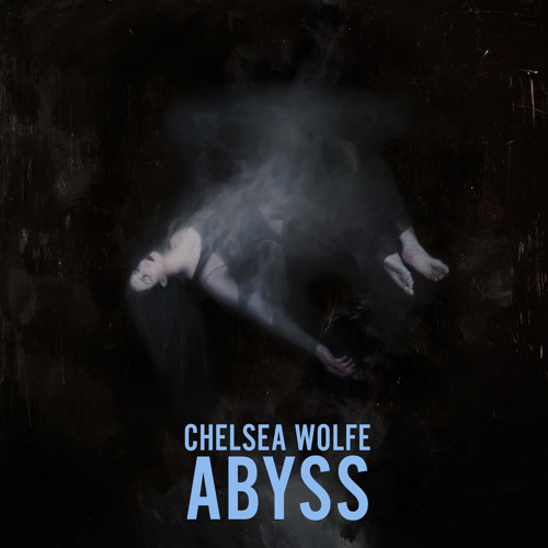 Chelsea Wolfe - Grey Days