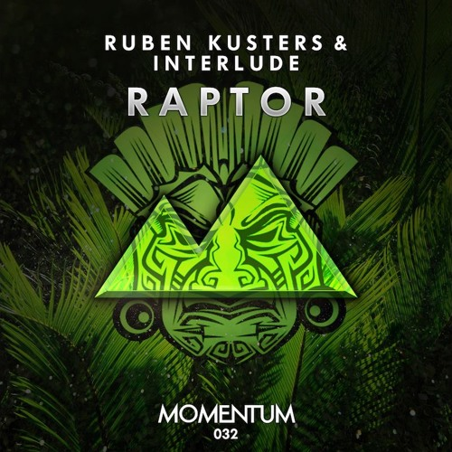 Ruben Kusters & Interlude - Raptor (Original Mix)