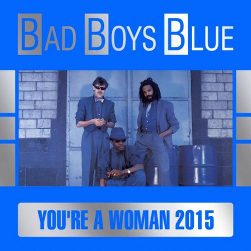 Bad Boys Blue - You're A Woman - DJ Jun Remix