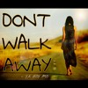 "Ya Boy Mo - ""Don't Walk Away"" [Fade Away Riddim]"