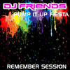 DJ FRIENDS PUMP IT UP FIESTA MEGAMIX