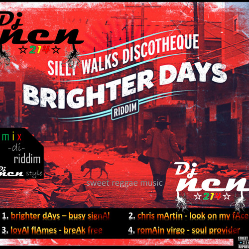Brighter Days Riddim Mix - Dj NeN Style by dj NeN -214