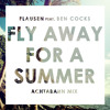 FLAUSEN ft Ben Cocks - Fly Away For A Summer (Achtabahn Mix)