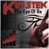 KIN3TEK - The Eye Of Ra (Original Mix) PREVIEW