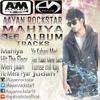 Aayan  Rockstar  Mahiya 1st Album Full 2015