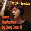 Yook Sungjae of BTOB - 고백 (Confession) (Cover of Jung Joon IL)