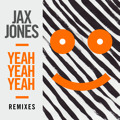 Jax Jones Yeah Yeah Yeah (Roosevelt Remix) Artwork