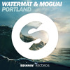 Watermät & MOGUAI - Portland (Preview) OUT NOW.mp3
