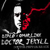 Diplo X Omar LinX - Doctor Jekyll (Doctor Pepper Remix)