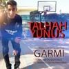 Talhah Yunus Garmi Offical Track